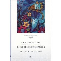 La porte du ciel - Il est temps de chanter - Le chant nouveau (tome 2)