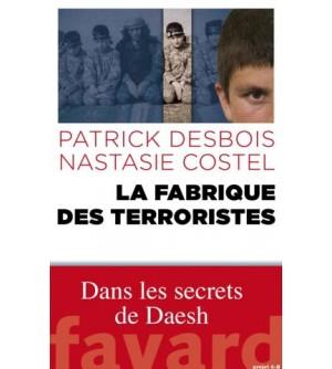 La fabrique des terroristes