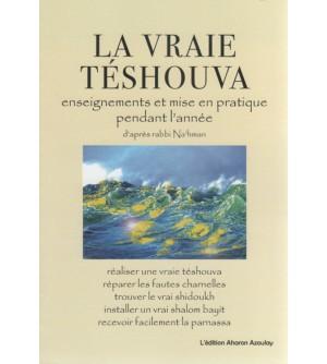 La vraie Tesouvah - enseignements et mise en pratique pendant l'année