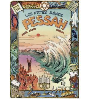 Les fêtes juives - Pessah BD