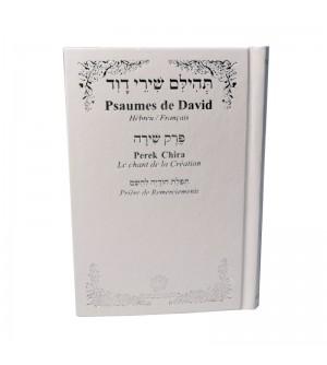 Psaumes de David - Hébreu Français avec perek chira et tefila toda