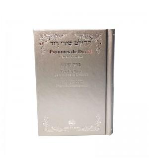 Psaumes de David - Hébreu Français avec Perek Chira et Tefilat Toda