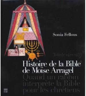 Histoire de la Bible de Moïse Arragel : Quand un rabbin interprète la Bible pour les chrétiens