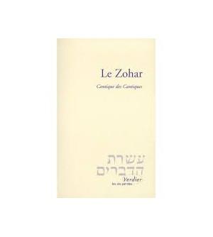 LE ZOHAR. Cantique des Cantiques