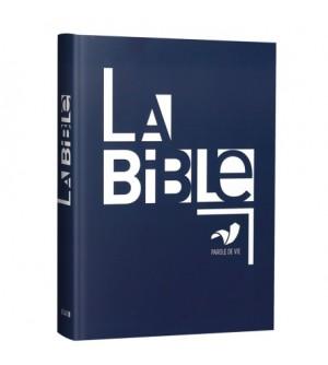 La Bible Parole de Vie - Ancien et Nouveau Testament : Textes protestants