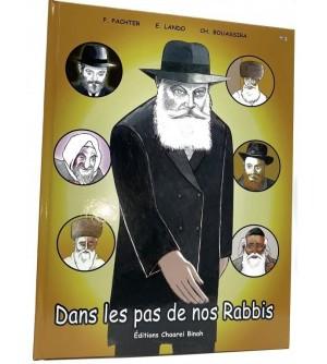 Dans les pas de nos Rabbis