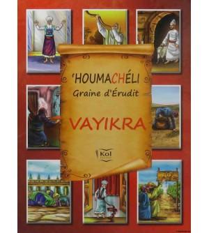 Houmachéli Vayikra