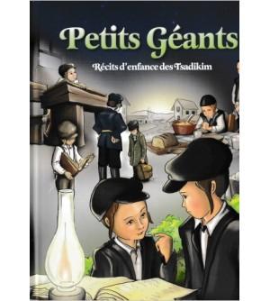 Petits Géants - Récits d'enfance des Tsadikim