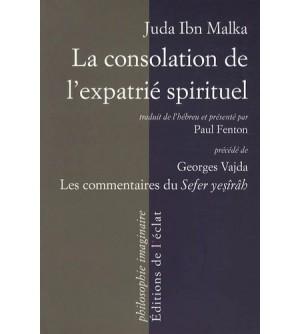 La consolation de l'expatrié spirituel - Les commentaires du Sefer Yesirah