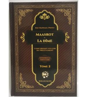 Maasrot - La Dîme